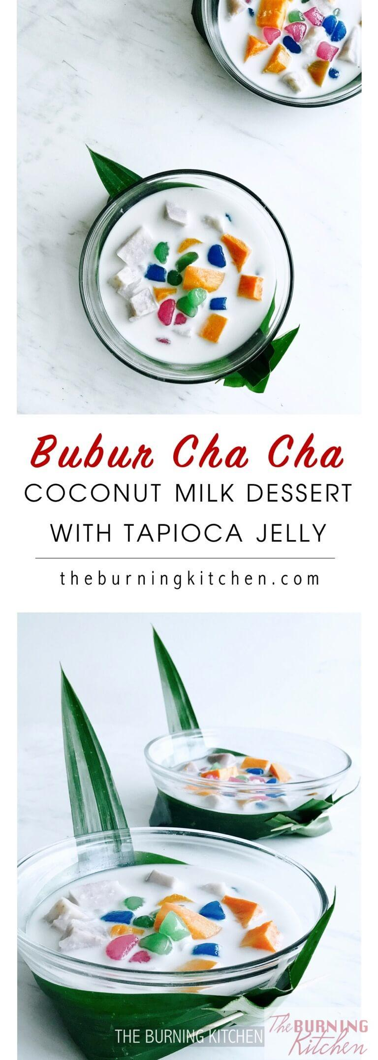 This popular Nyonya dessert is a decadent combination of steamed sweet potato and taro, swimming infresh coconut milk and topped with colourful tapioca jelly cubes. Simply divine! #buburchacha #nyonyadessert #coconutmilkwithtapioca