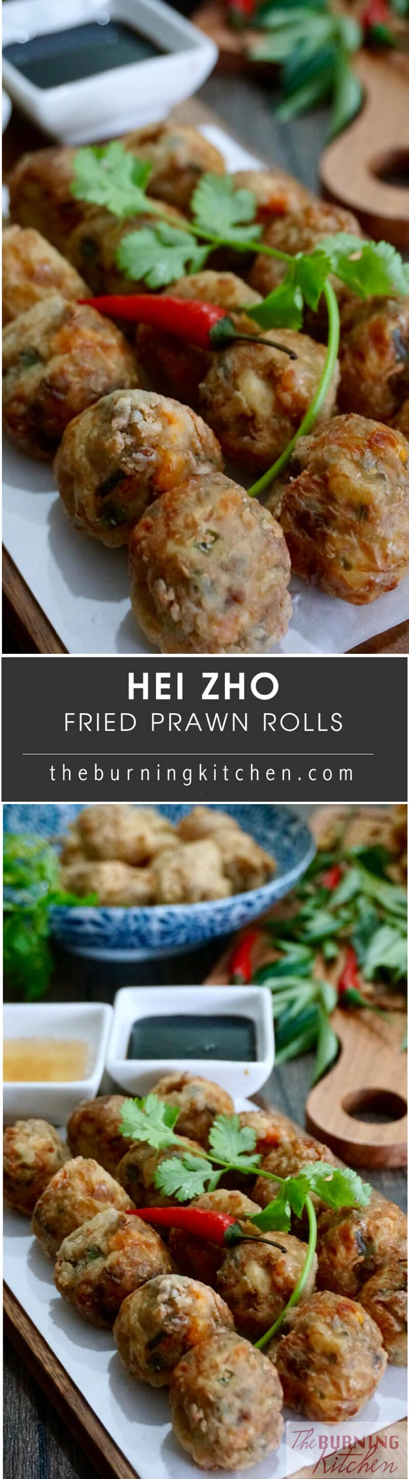 Deep Fried Prawn Roll, or Hei Zho, is a Teochew and Hokkien favourite dish served during Chinese New Year. Similar to Ngor Hiang, this dish contains more prawn and is in the shape of beads.Eat this while it's hot! #heizho #friedprawnrolls #theburningkitchen #tbk